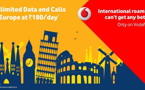 व्होडाफोनतर्फे यूके आणि युरोपमध्ये 180 रुपये प्रतिदिन अशी पहिलीच  अमर्याद  आंतरराष्ट्रीय रोमिंग योजना सुरू