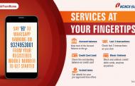 आयसीआयसीआय बँकेने व्हॉट्सअॅपवर दाखल केली बँकिंग सेवा